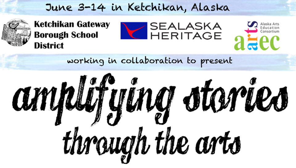 2019 Ketchikan Basic Arts & Culture Institute