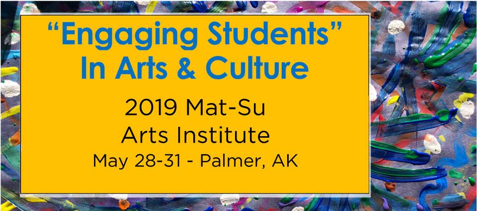 2019 Mat-Su Arts Institute